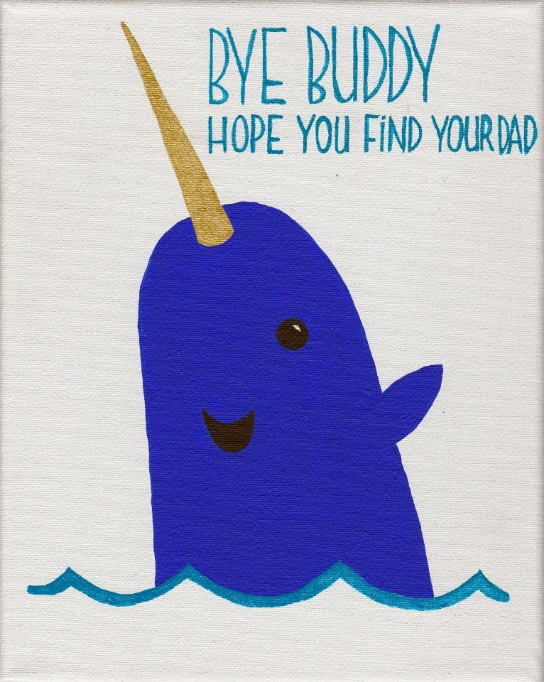 105d04557 BYE BUDDY, hope you find your dad. Elf quote canvas painting by Cat Lady  Productions. www.facebook.com/CatLadyProductions14