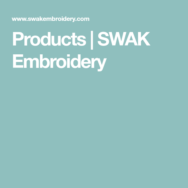 Products   SWAK Embroidery   Embroidery   Pinterest