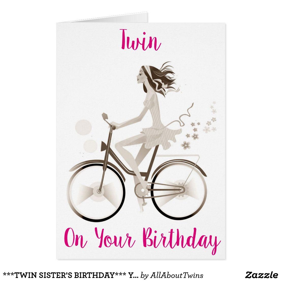 Twin Sister S Birthday You Make Me Happy Card