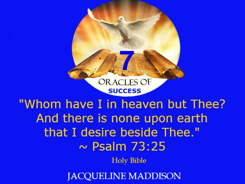 Psalm 73 25 Holy Bible ✨✨ 7oracles success quotes