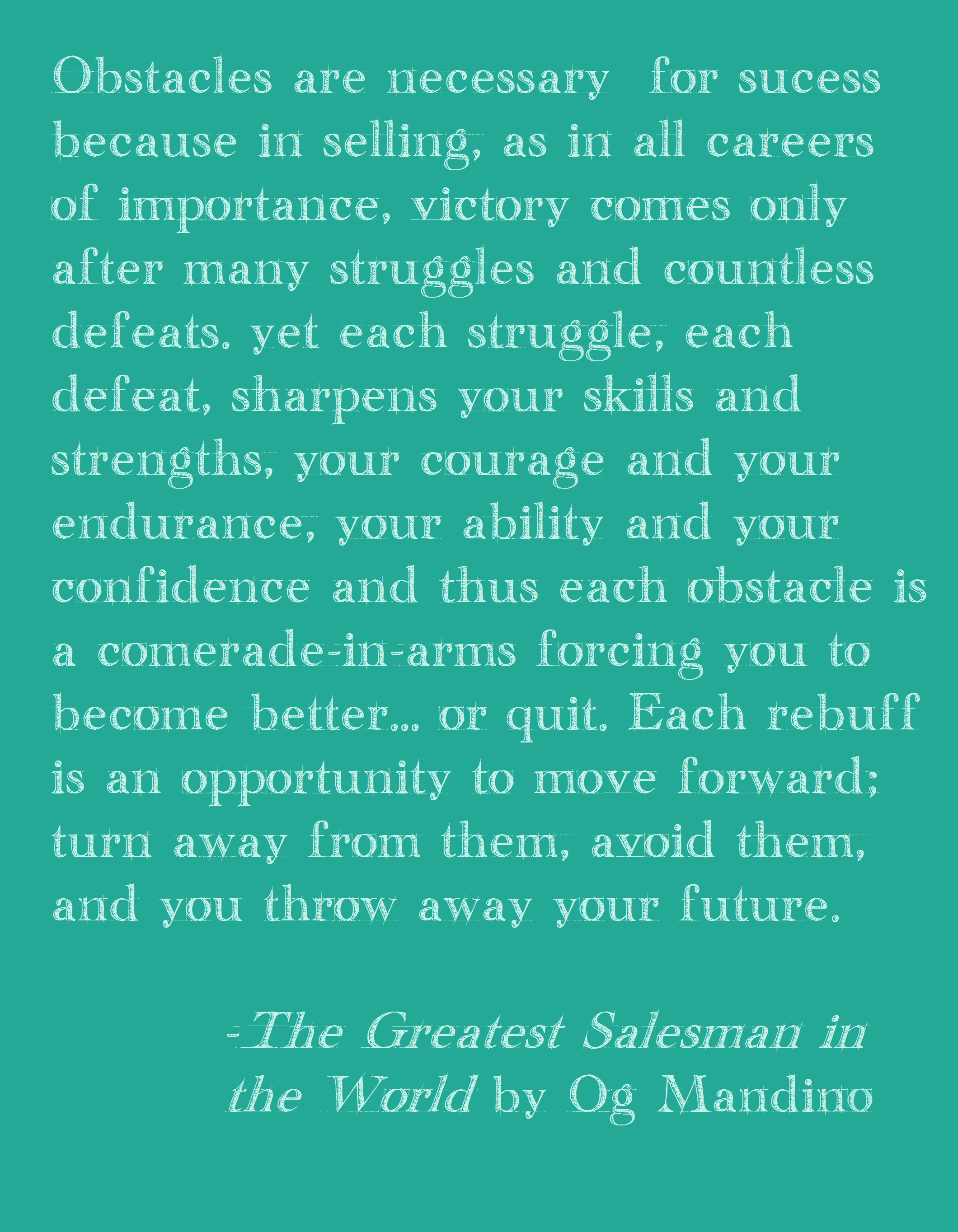 Obstacles The Greatest Salesman In The World By Og Mandino Words