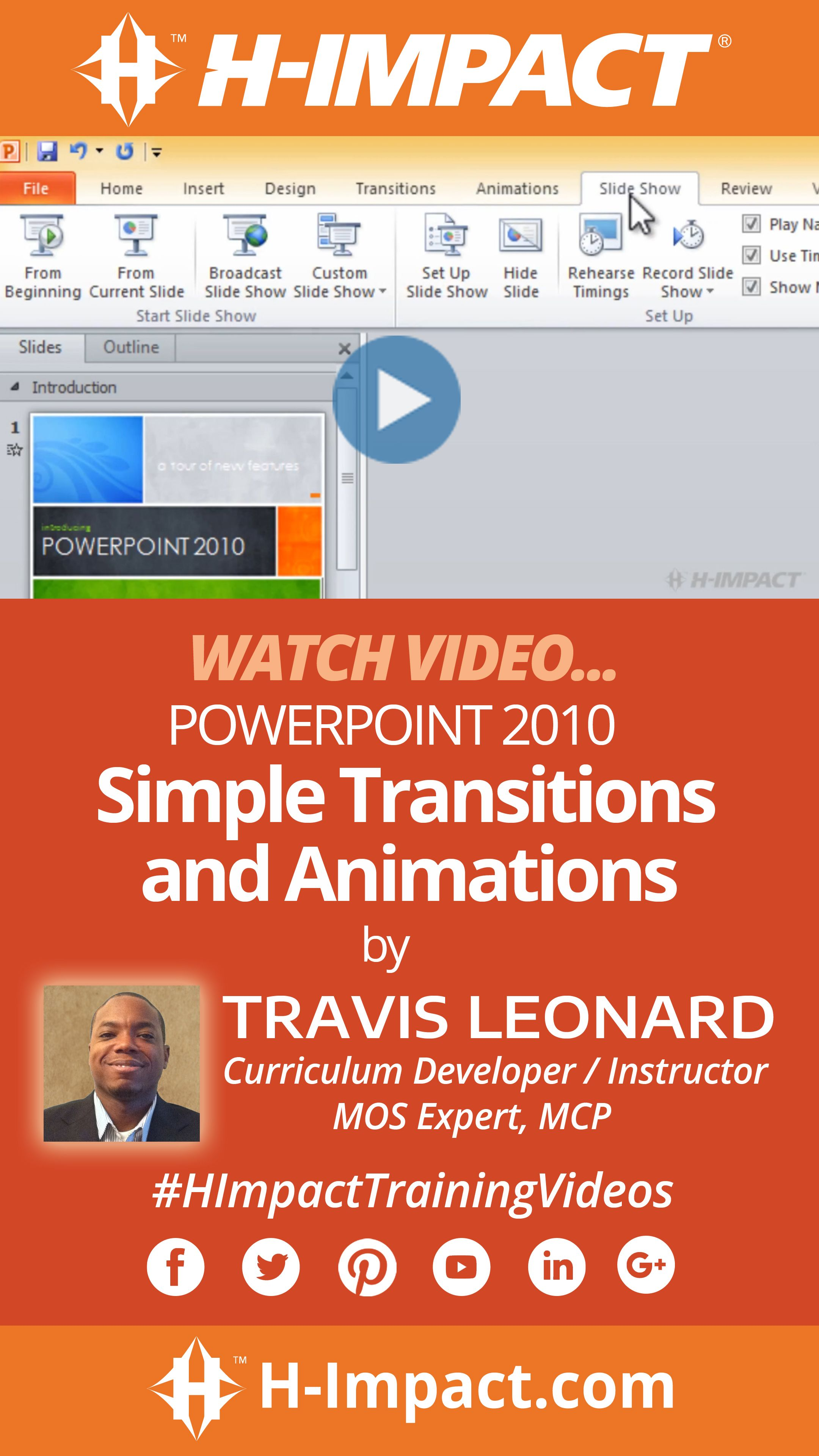 H Impact Video PowerPoint 2010 Simple Transitions and Animations
