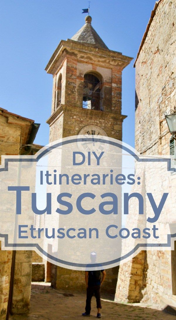 A Do It Yourself Guide to Tuscany s Etruscan Coast