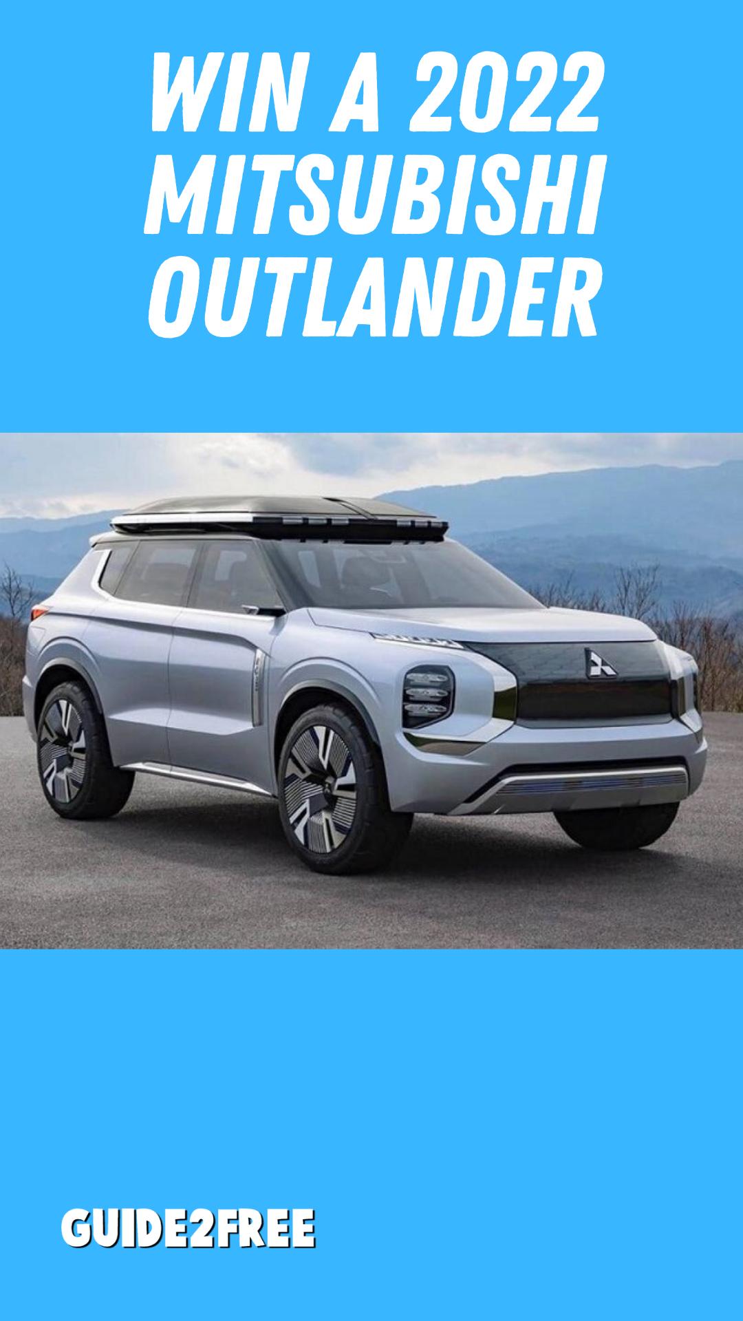 Win A 2022 Mitsubishi Outlander Guide2free Samples In 2021 Mitsubishi Outlander Outlander Mitsubishi