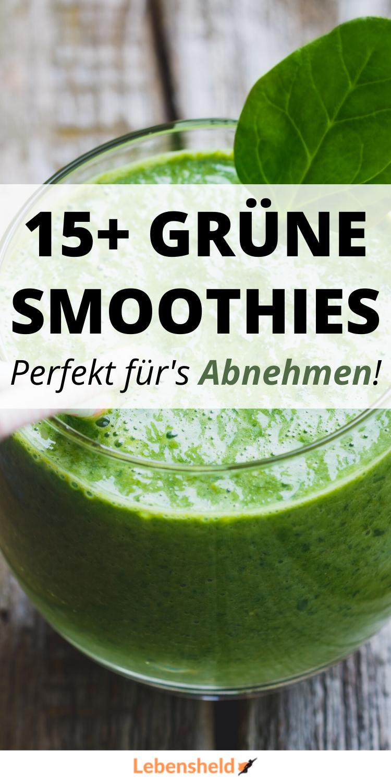 schnell abnehmen grüne smoothies