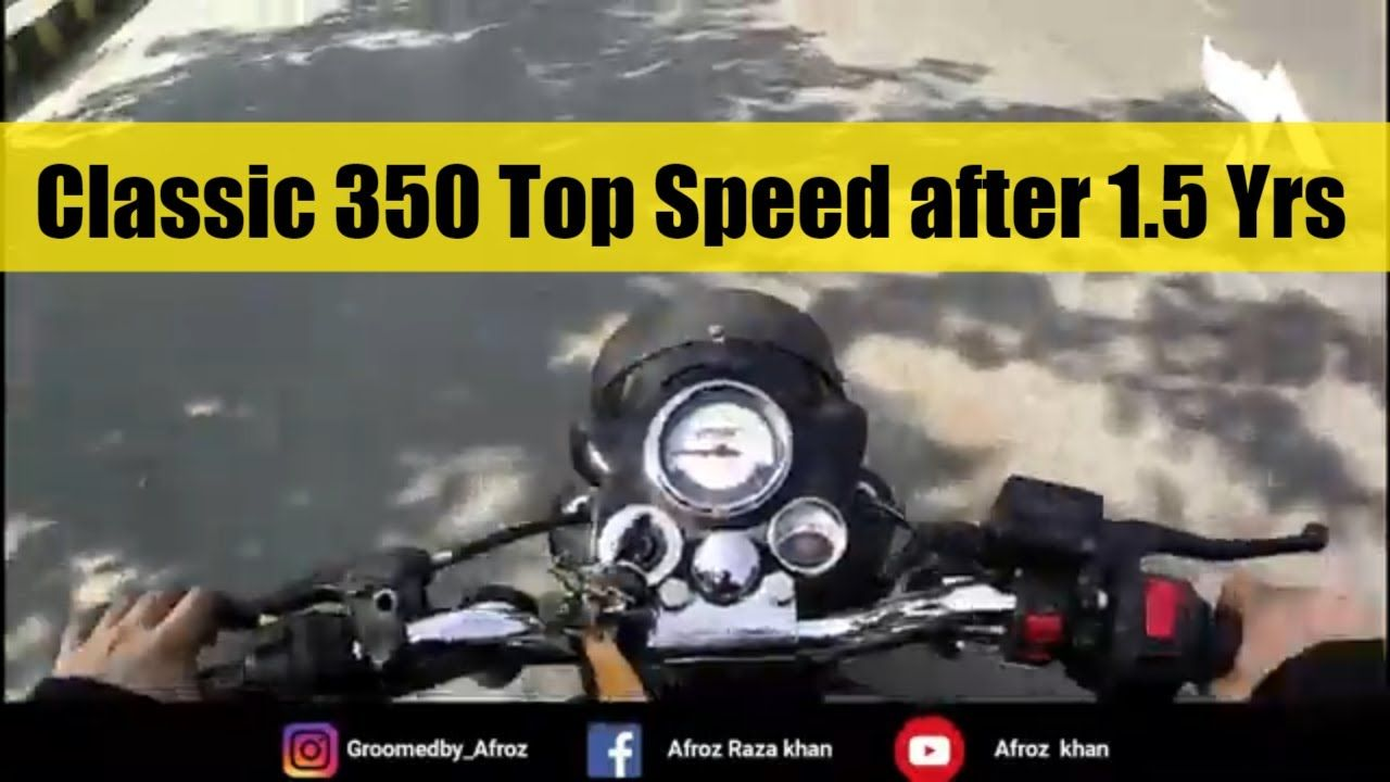 Royal Enfiled Classic 350 Top Speed After 1 5 Years In 2020 In