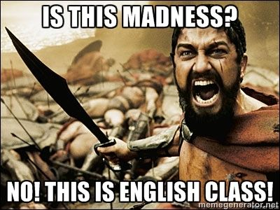 Is This Madness No This Is English Class This Is Sparta Meme This Is Sparta Meme Golf Humor Funny Memes