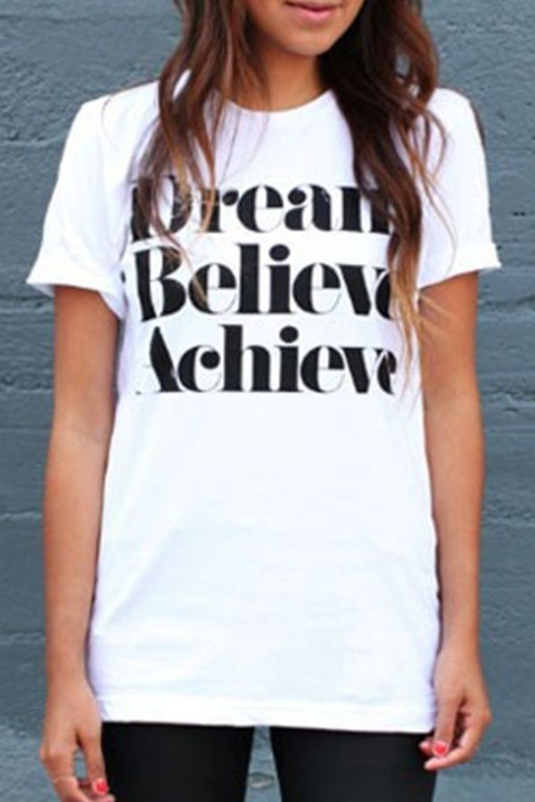 f5d3d8fd Dream · Believe · Achieve | Clothes | White tee shirts, T shirts for ...