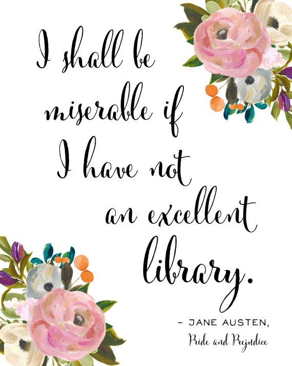 Jane Austen Quote Pride and Prejudice Wall Art Print for