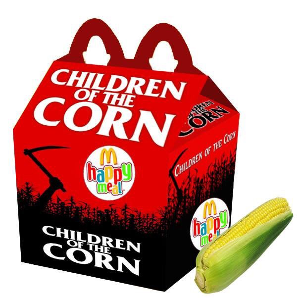 """""""Children Of The Corn"""" Happy Meal"""