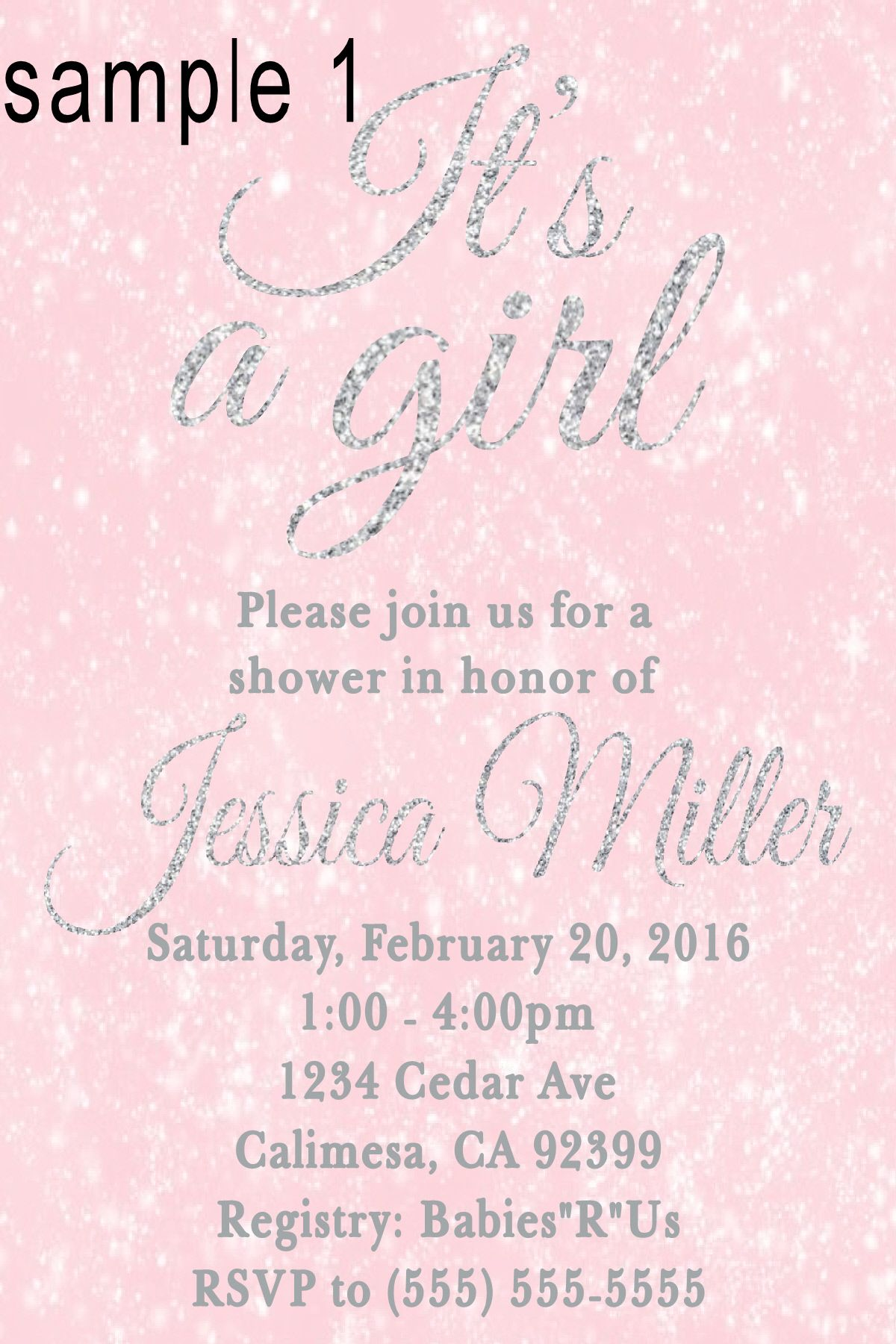 Pink and glittle silver its a girl Baby Shower invitation To Place