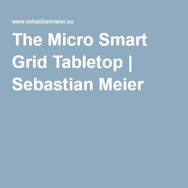 The Micro Smart Grid Tabletop | Sebastian Meier
