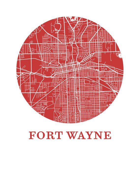 Fort Wayne Map Print City Map Poster Products Pinterest
