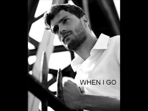 Jamie Dornan - When I Go (Audio + Lyrics) This song is stuck in my head now and when I see pics of him I start humming.  It's lovely