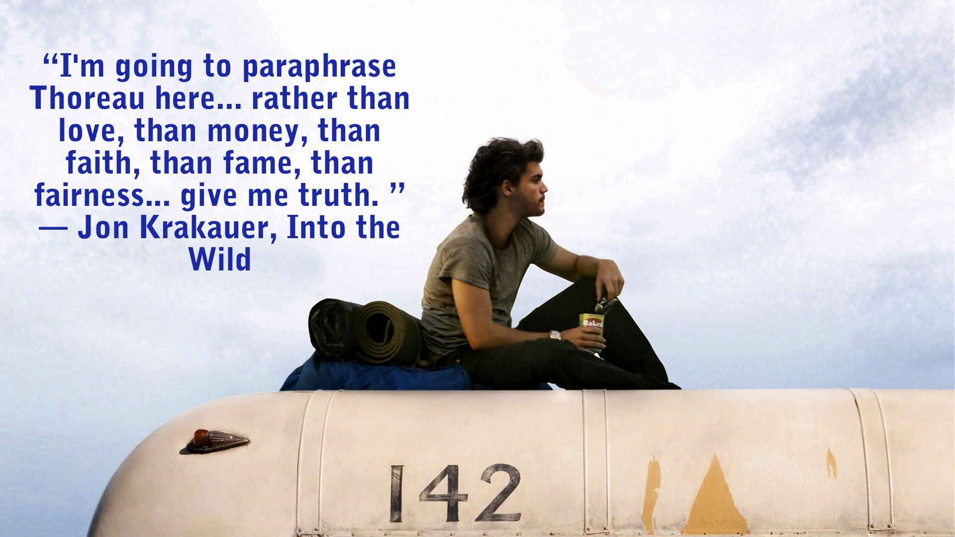 Into The Wild Quotes Into The Wild Quote  Words  Pinterest  Truths Inspirational