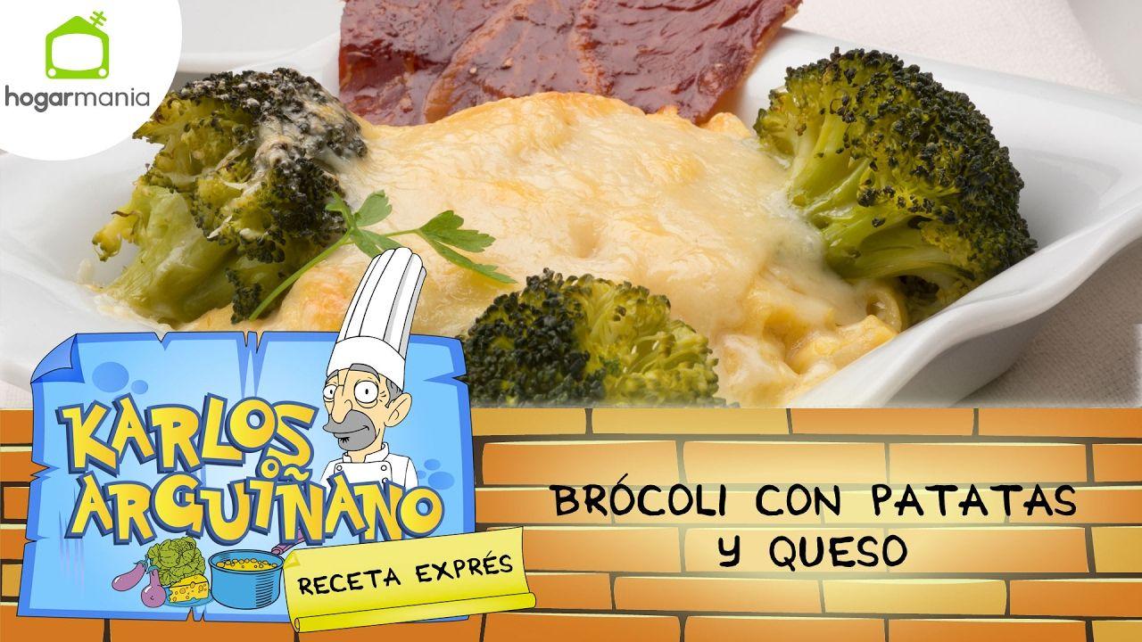 Receta De Brócoli Con Patatas Y Queso Por Karlos Arguiñano Brocoli Con Patatas Brocoli Recetas Patatas