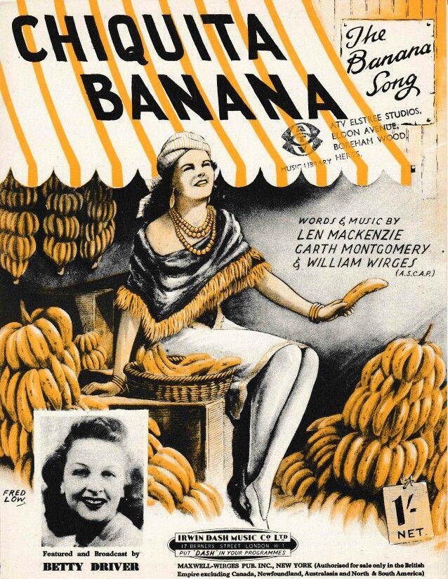 Bett Len 1946 sheet for chiquita banana words and by len