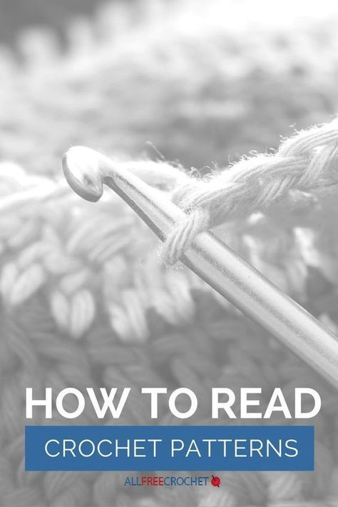 How To Read Crochet Patterns Pinterest Crochet Learning And