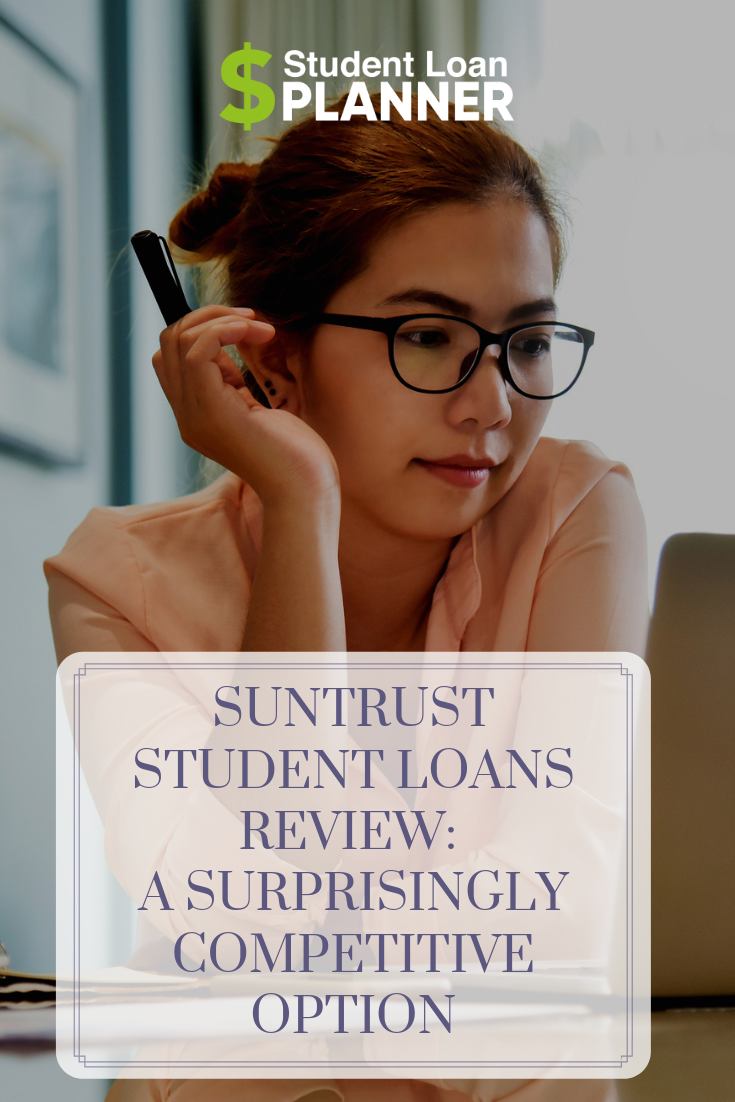 SunTrust Student Loans Review: 3 Competitive Loan Products | Student