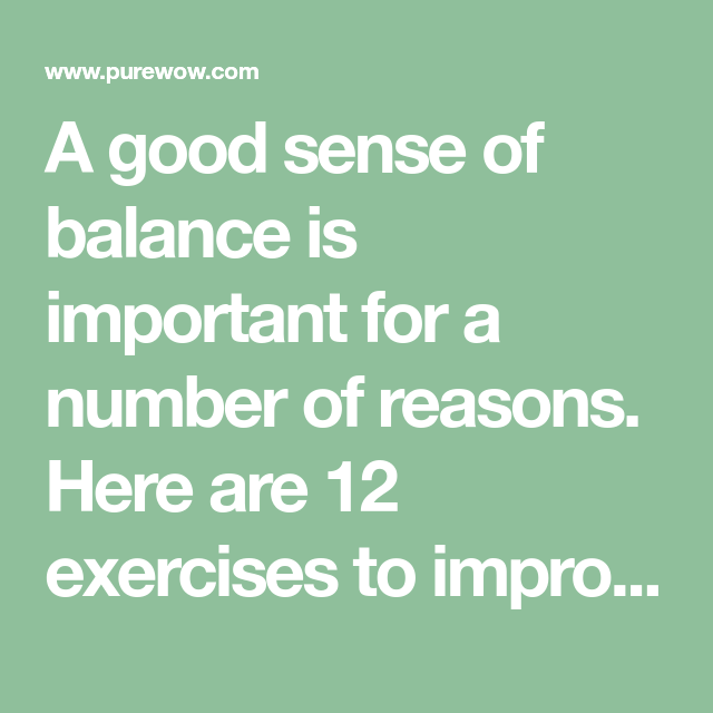 12 Exercises to Improve Balance and Prevent Injuries ...