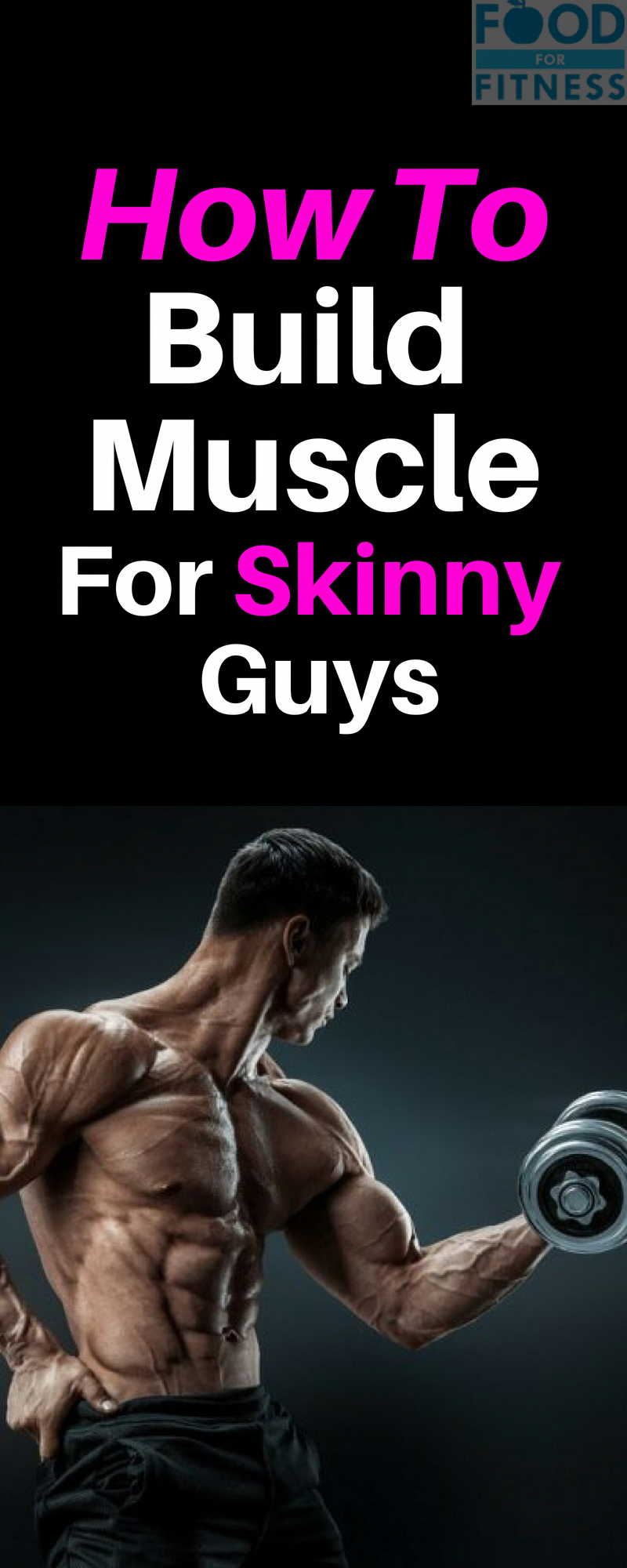 how to get a bigger body for skinny guys
