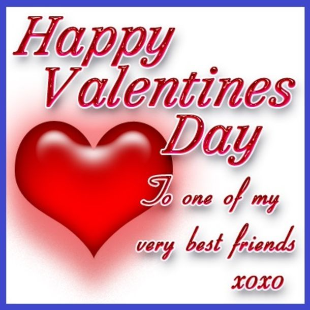 10 Valentine\'s Day Friendship Quotes | Happy valentine day ...