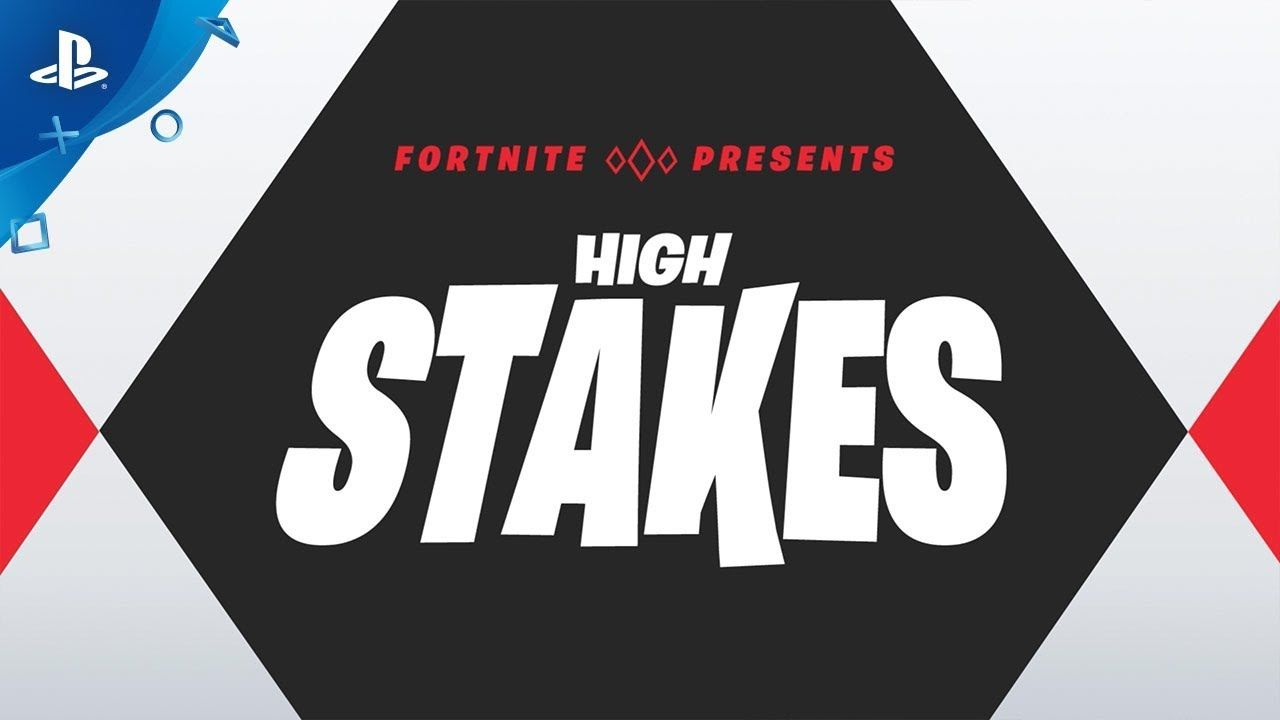 Fortnite - High Stakes Returns | PS4 in 2019 | High stakes