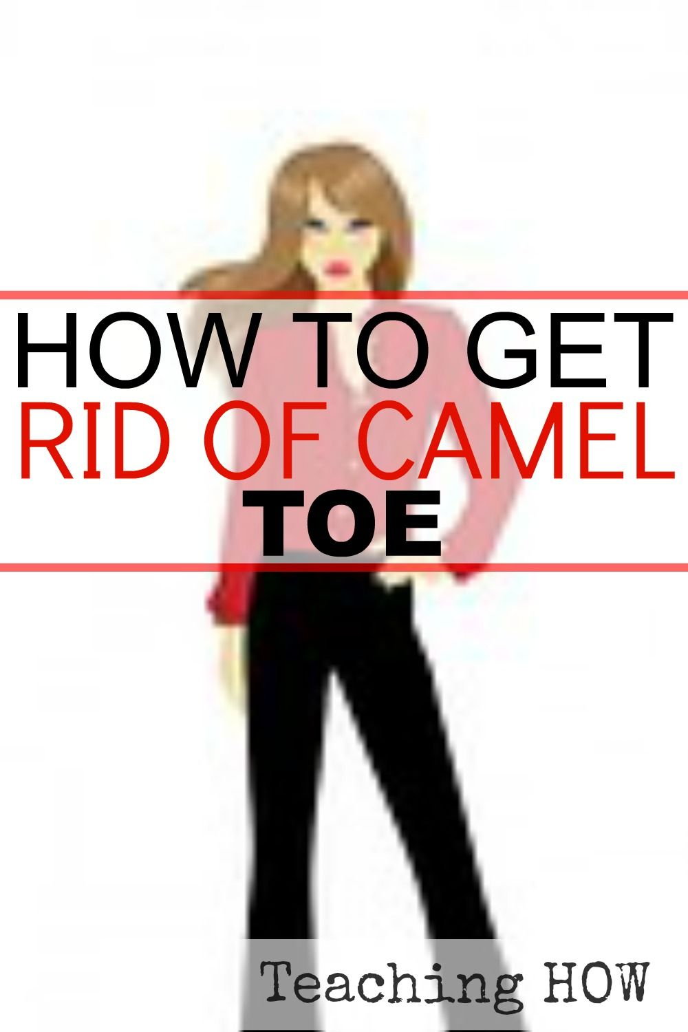how to get rid of camel toe