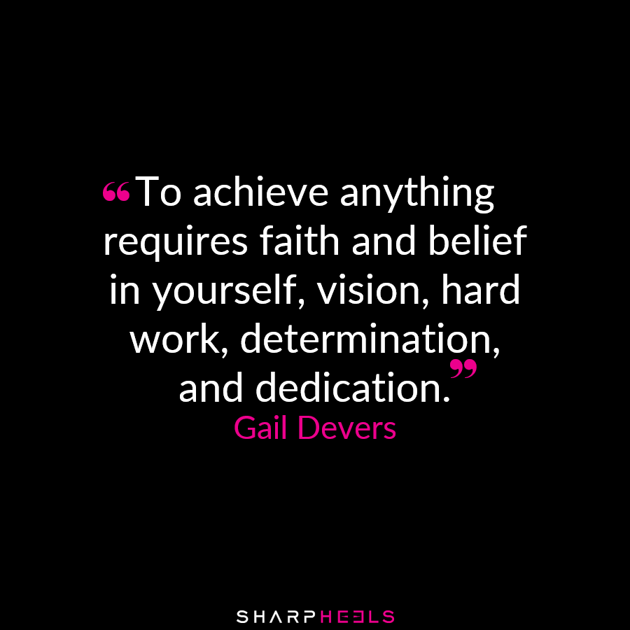 Belief in yourself vision hard work determination and dedication