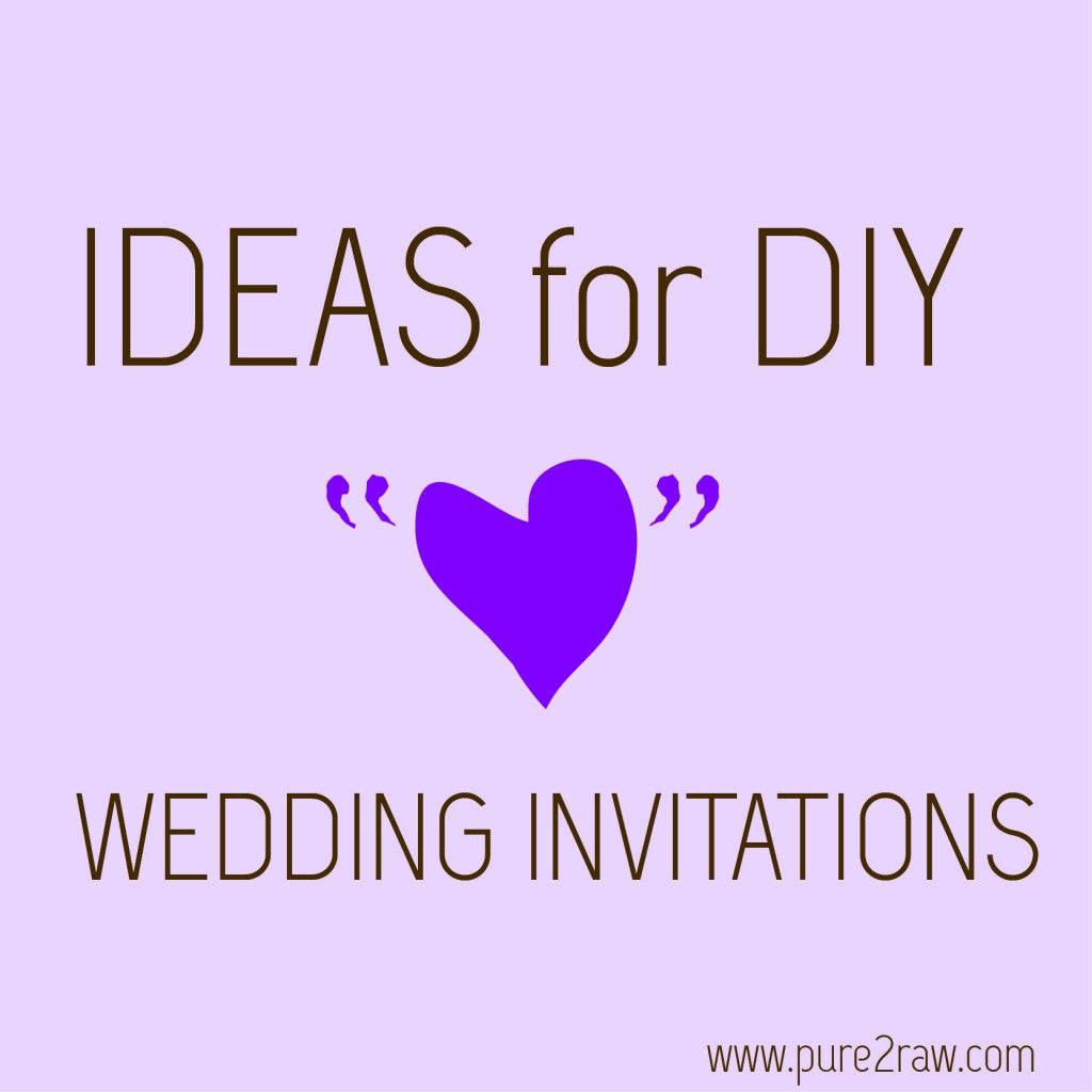 Ideas For Diy Save The Dates Invitations To Save Money For Wedding