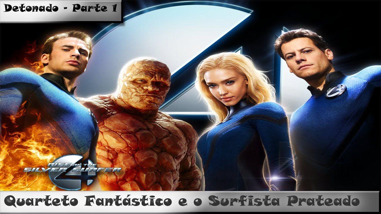 Quarteto Fantastico E O Surfista Prateado Detonado Parte 1 Com
