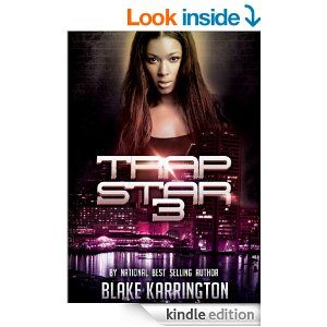 Trapstar 3 - Kindle edition by Blake Karrington. Literature & Fiction Kindle eBooks @ Amazon.com.