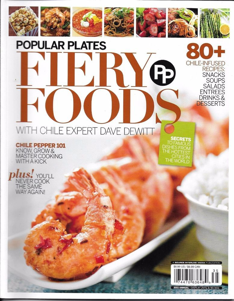 popular plates fiery foods magazine chile pepper 101 recipes desserts soups