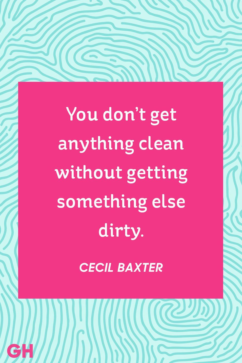15 Hilarious Cleaning Quotes That Sum Up Exactly How You Feel About Cleaning Cleaning Quotes Funny Cleaning Quotes Clean House Quotes