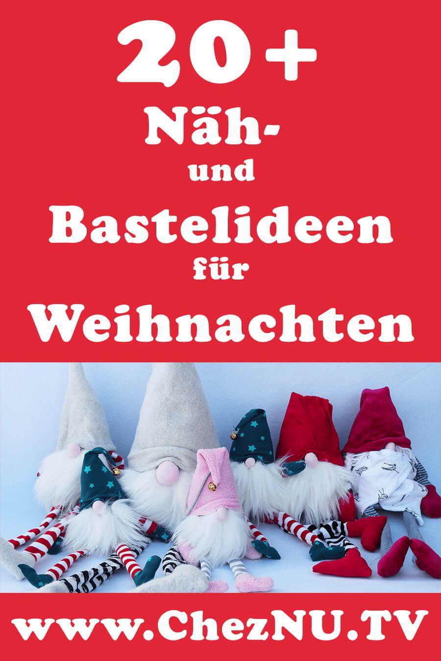 Mehr als 20 Nähideen und Bastelideen für Weihnachten