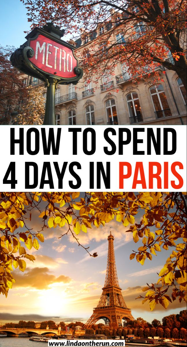 The Ultimate 4 Days In Paris Itinerary - Linda On