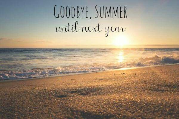 Last Day Of Summer Summer Quotes Summer Captions Last Day Of Summer