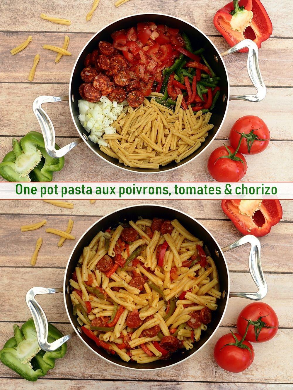 One Pot Pasta Chorizo Tomate Poivron Amandine Cooking Recette Chorizo Recette Poivron Recette