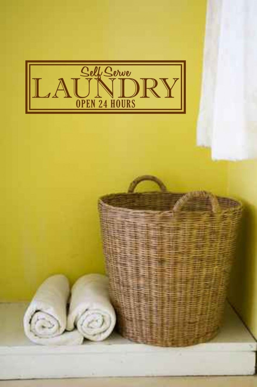 Self Serve Laundry Open 24 Hours - Vinyl Wall Decal - Cute laundry ...