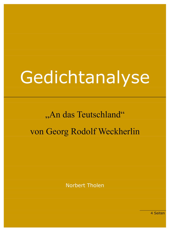G R Weckherlin An Das Teutschland Text Und Gedichtanalyse Unterrichtsmaterial Im Fach Deutsch In 2020 Gedicht Analyse Gedichte Deutsch Lernen