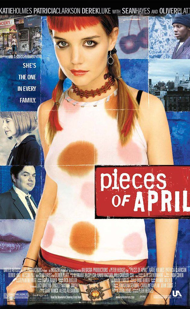 Pieces of April (2003) Best thanksgiving movies, April