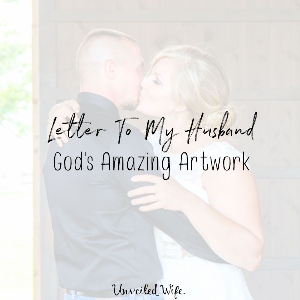 Anniversary Letter To My Husband.Letter To My Husband God S Amazing Artwork Encouragement