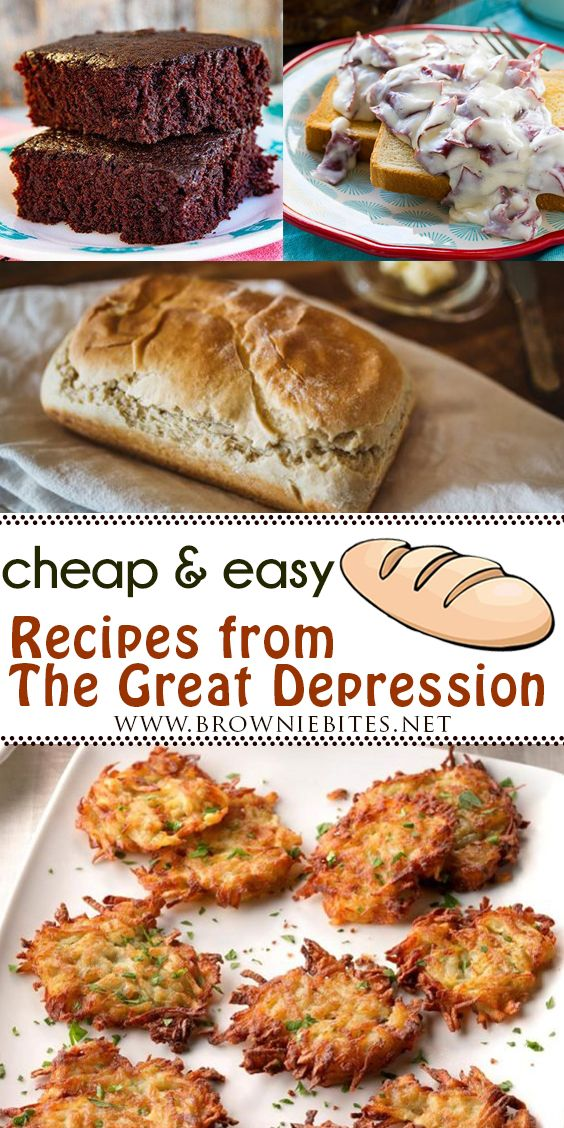 7 Cheap Recipes Straight From The Great Depression - Brownie Bites Blog
