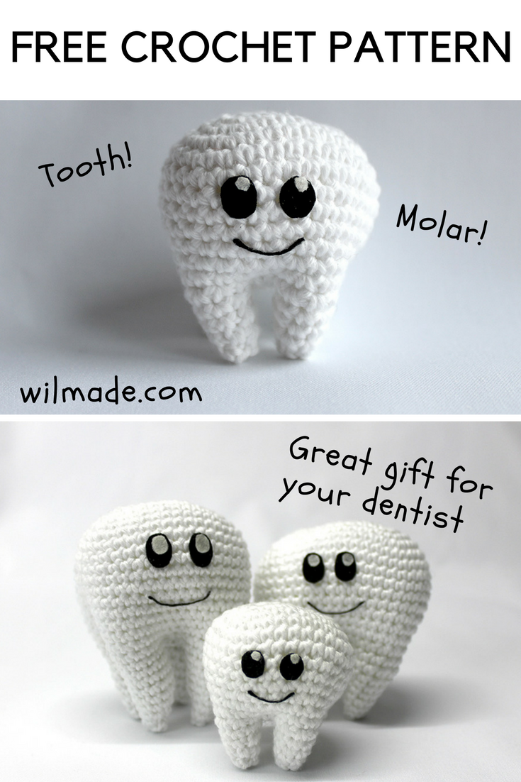 Free crochet pattern for this tooth molar on wilmade.com. Great gift ...
