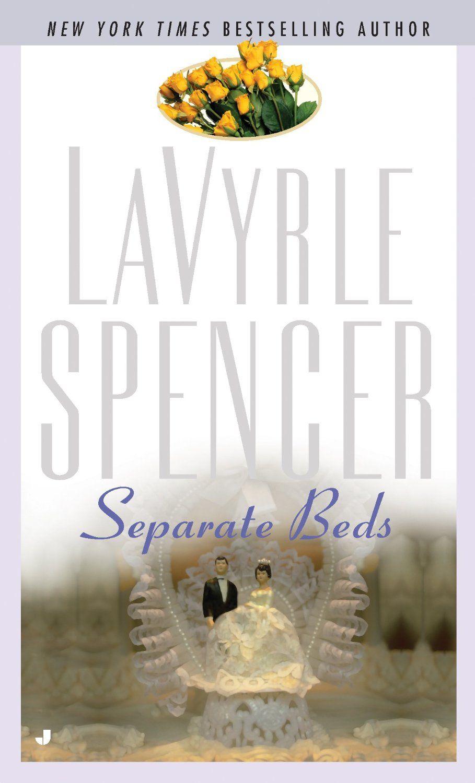 LaVyrle Spencer -- Separate Beds