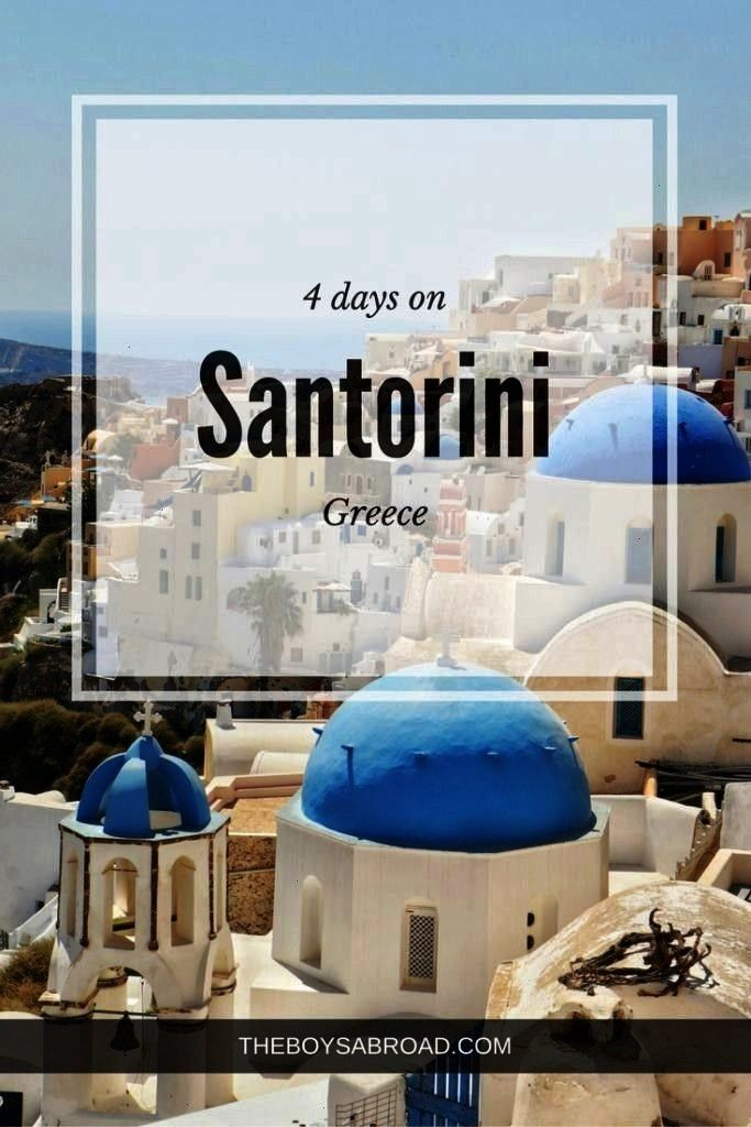 and Sunsets: 4 Days on Santorini - The Boys Abroad Four day itinerary for for Santorini, Greece Fou