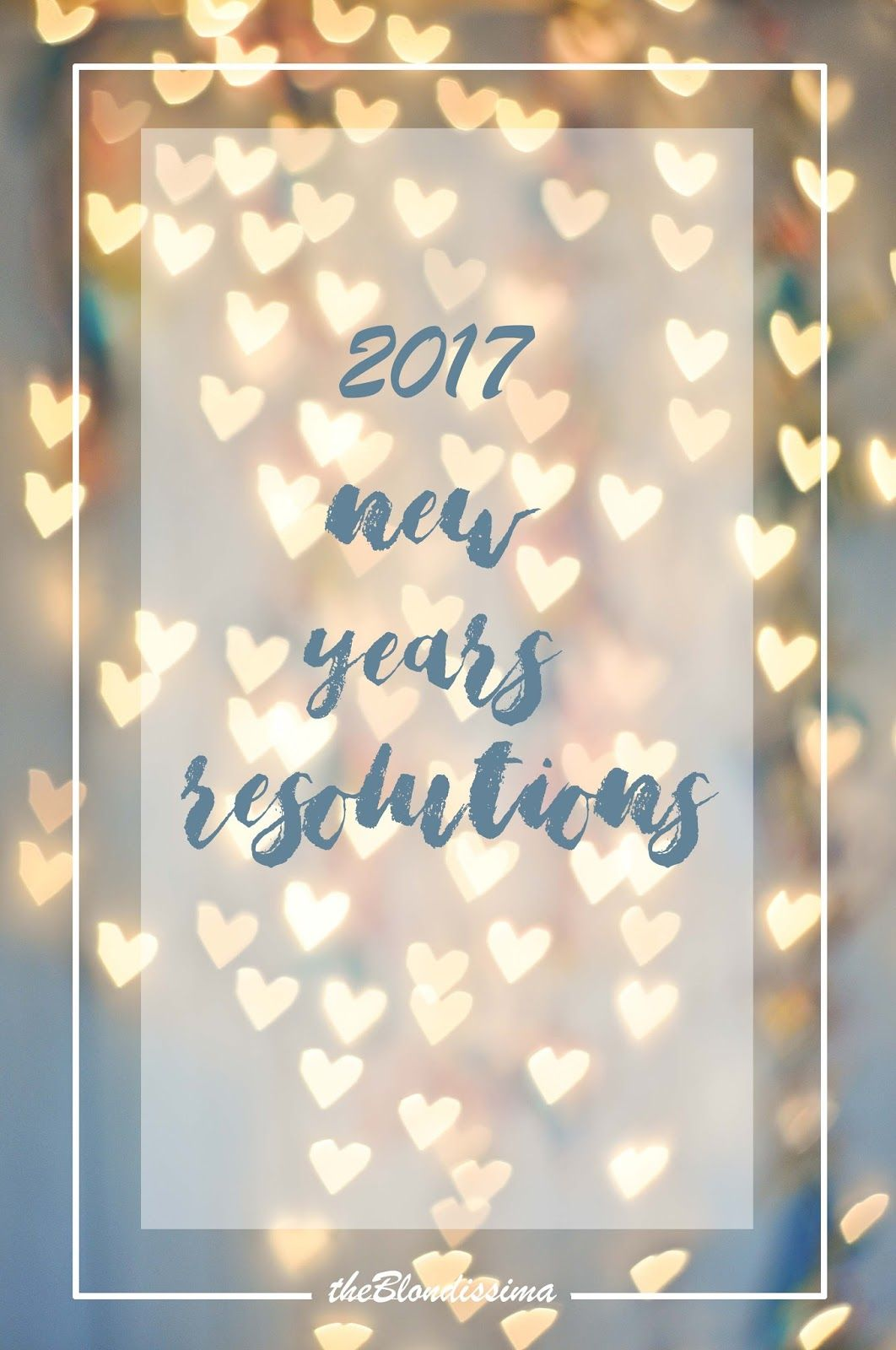 2017 New Years Resolutions (With images) New years