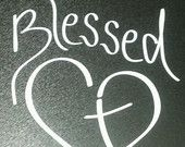 Blessed Heart with Cross Christian Vinyl Decal for car auto window mirror