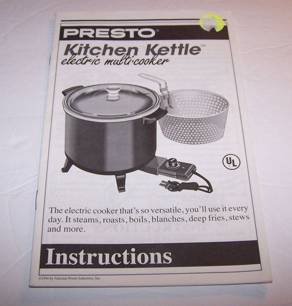 Presto Kitchen Kettle Electric Multi Cooker Steamer Owner S Guide