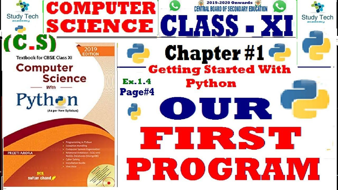 Class 11 CS with Python Chapter #1 Getting Started with Python